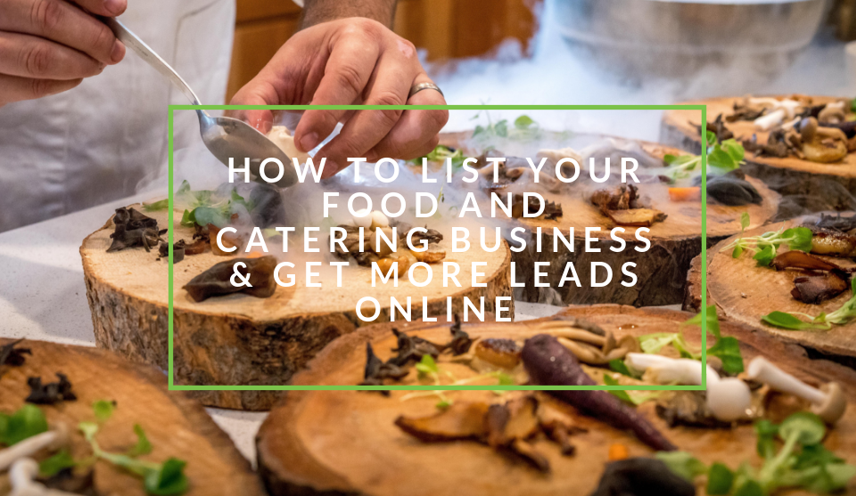 List your food and catering business online