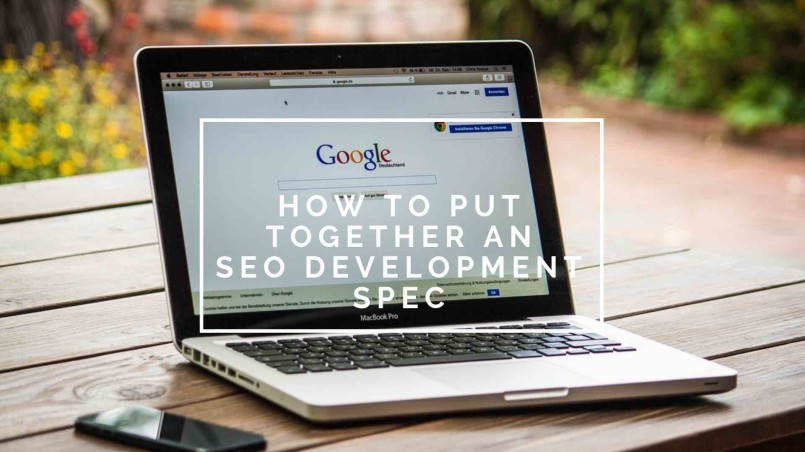 How to put together a quality SEO dev spec