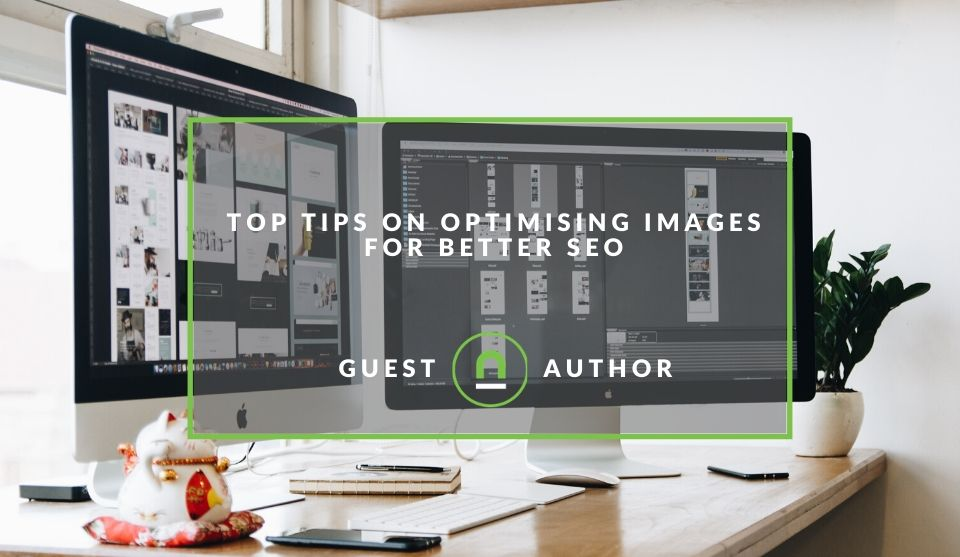 Optimise images for improved SEOs