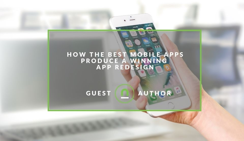 A guide to app redesign