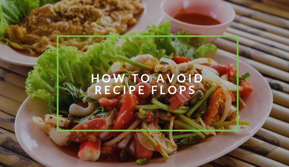 How to avoid a failed recipe