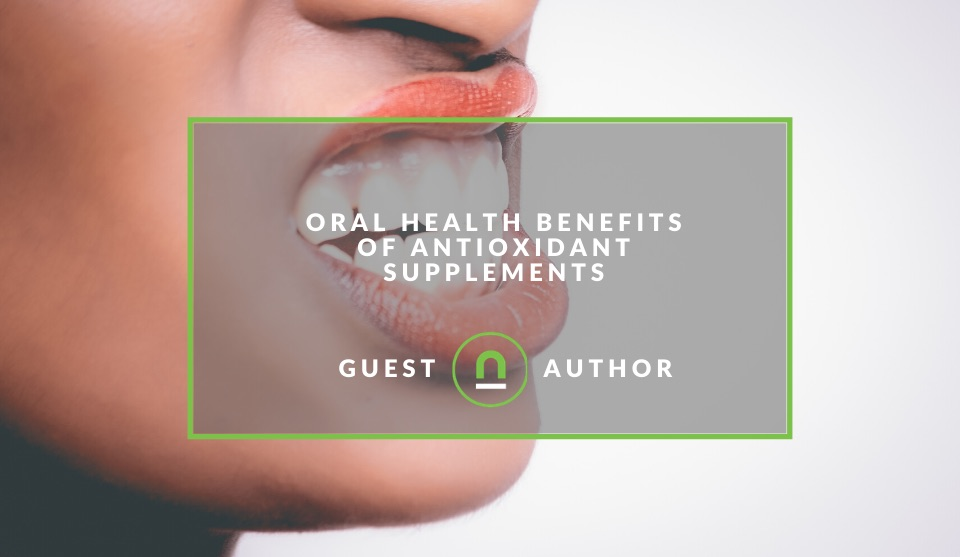 Antioxidant Supplements Benefit Dental Health