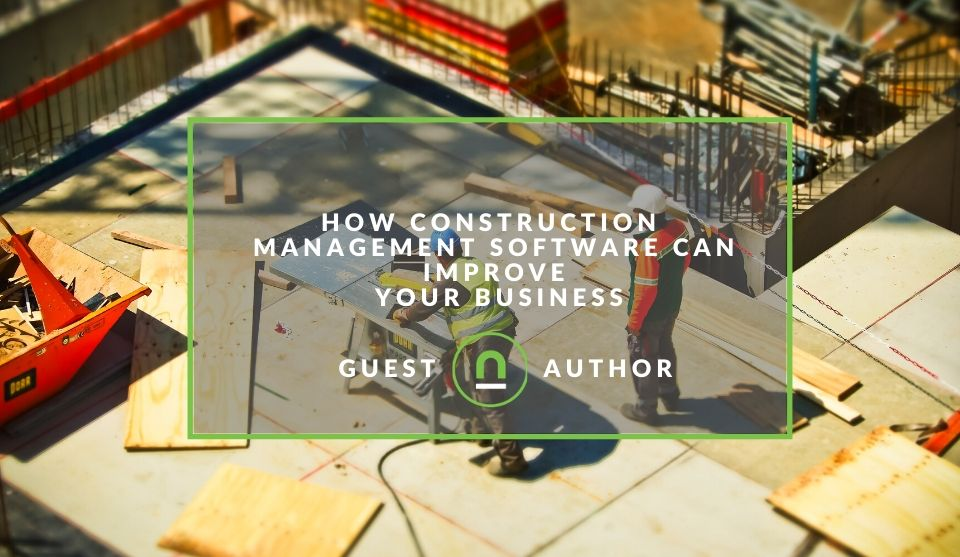 Construction Management Software Benefits