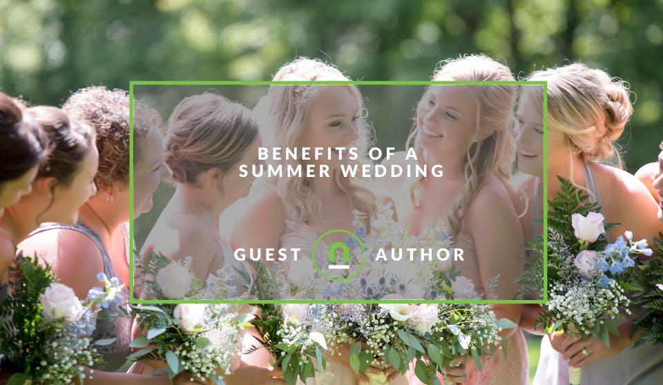Summer wedding benefits