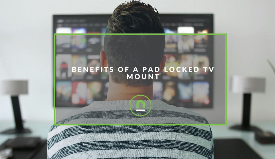 Pad locked TV mount benefits