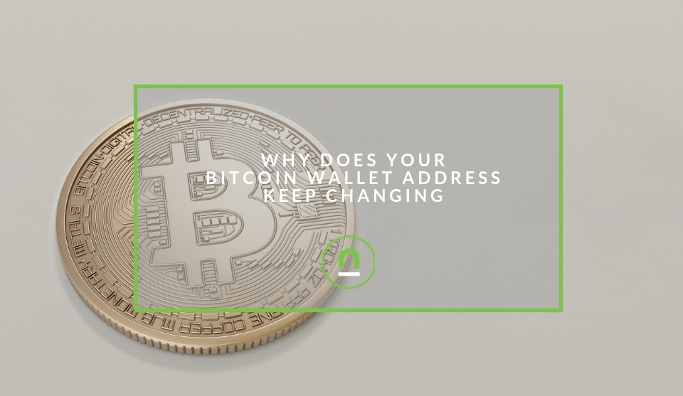 Why your bitcoin wallet address keeps changing