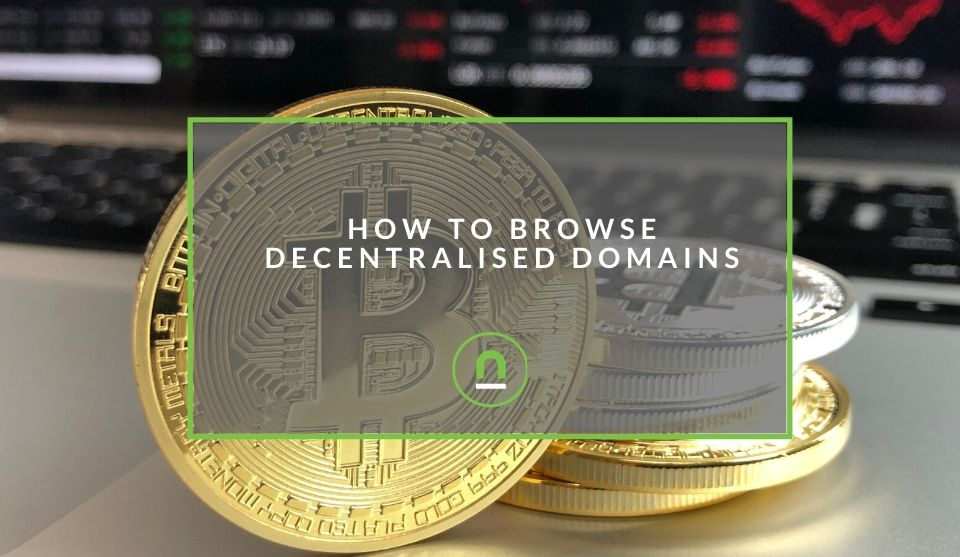 How to view decentralised domains