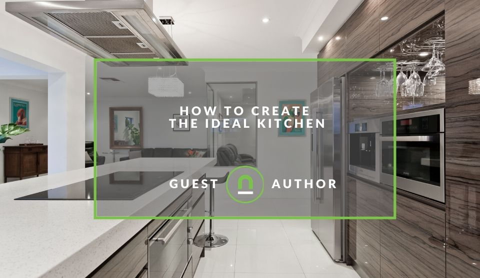 Tips to build the ideal kitchen