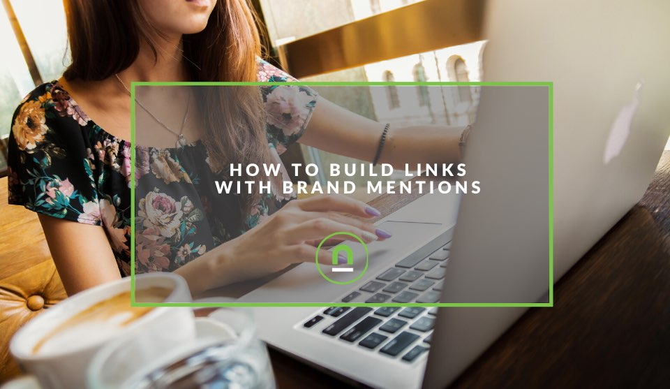 Building backlinks through brand mentions