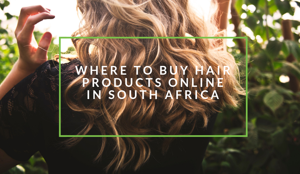 Buy hair products online South Africa
