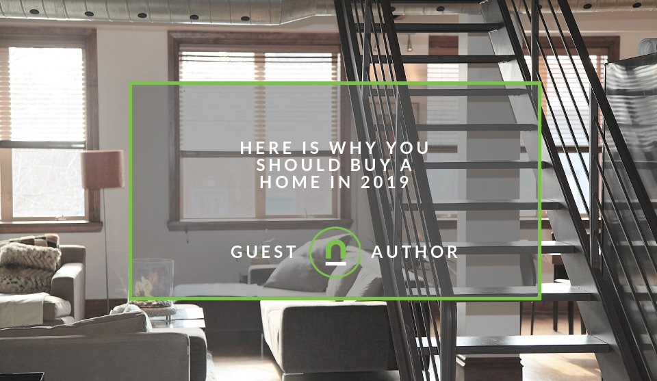 Reasons to become a home owner in 2019