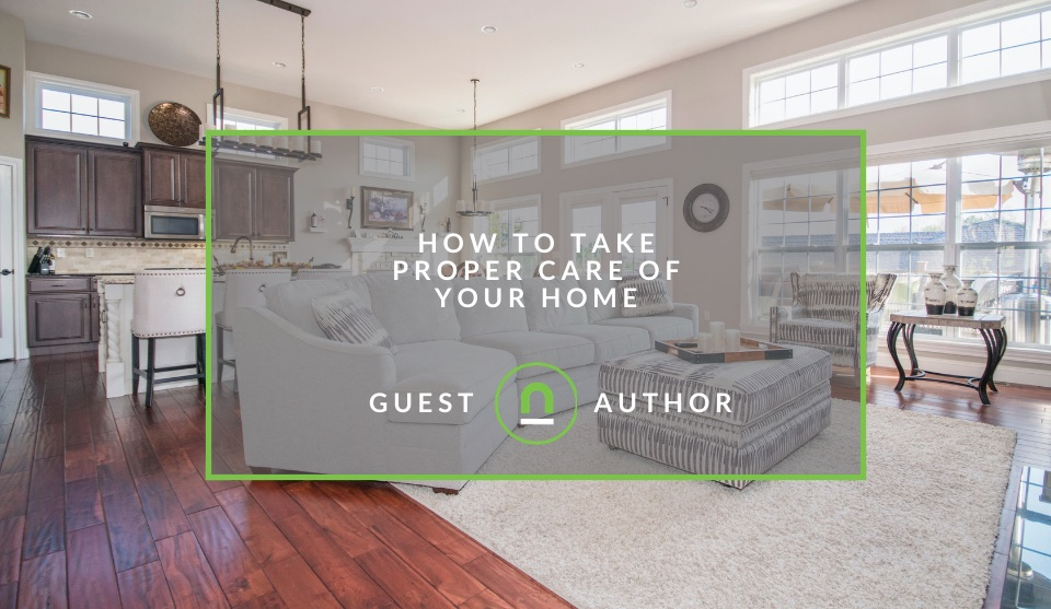 Tips to take care of your home
