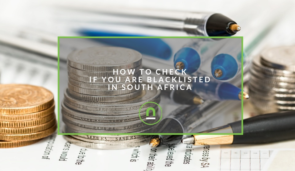 Check if you are blacklisted by South African credit providers