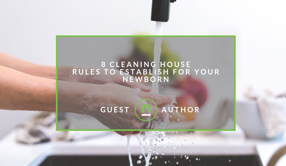 Cleaning routine when you have a new born