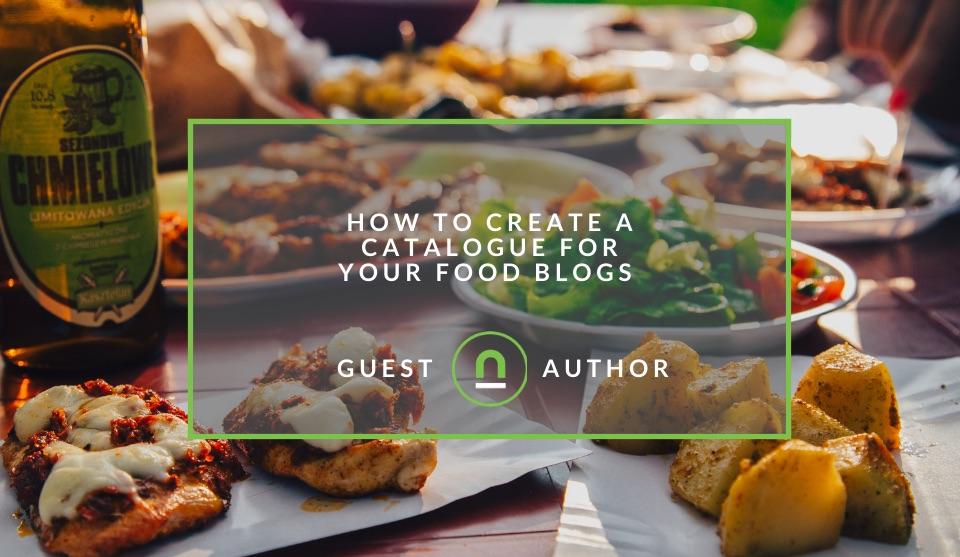 Food blogging Catalogue Ideas