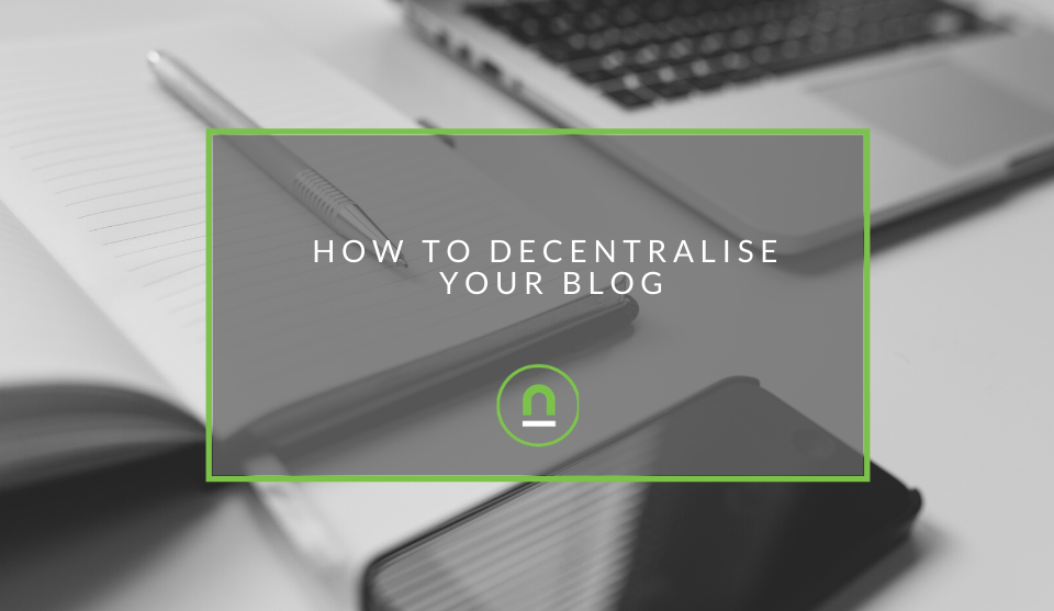 How to decentralise a blog wesbite