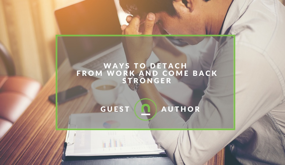 How to detach from work stress and obligations