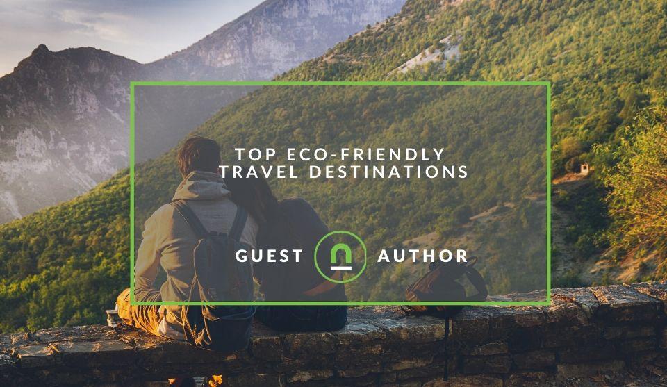 The best green destinations