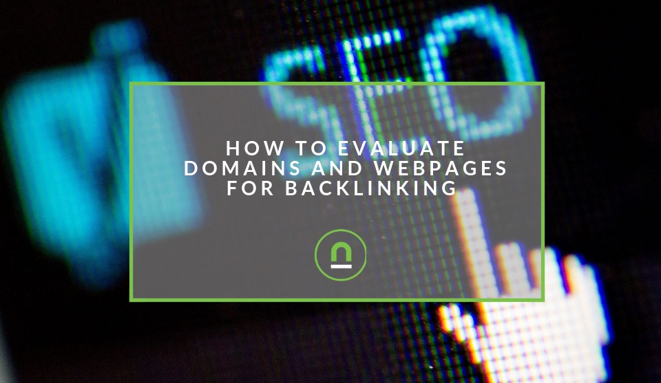 How to evaluate a potential backlink