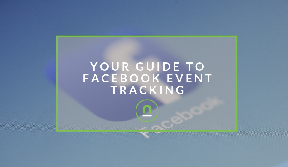 Guide to Facebook Event Tracking