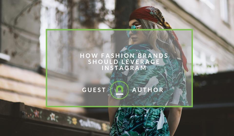Fashion brands leverage Instagram