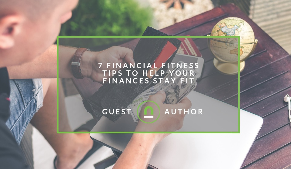 9 Financial Fitness Tips to Help Your Finances Stay Fit