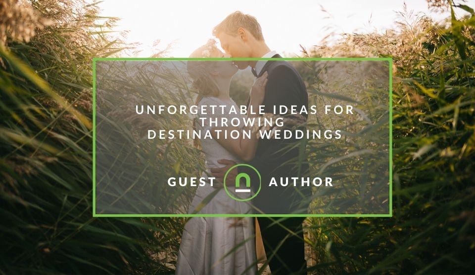 Ideas for destination wedding