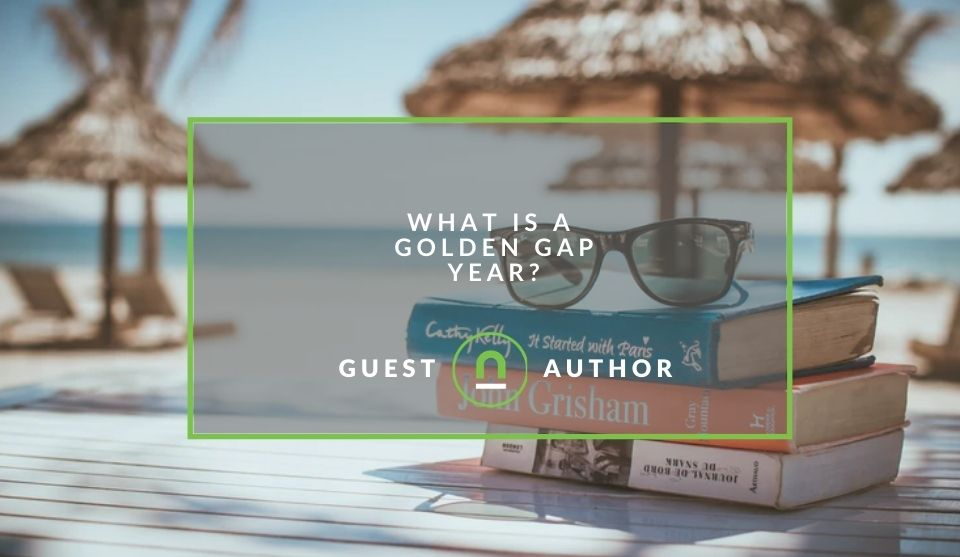 What exactly is a golden gap year