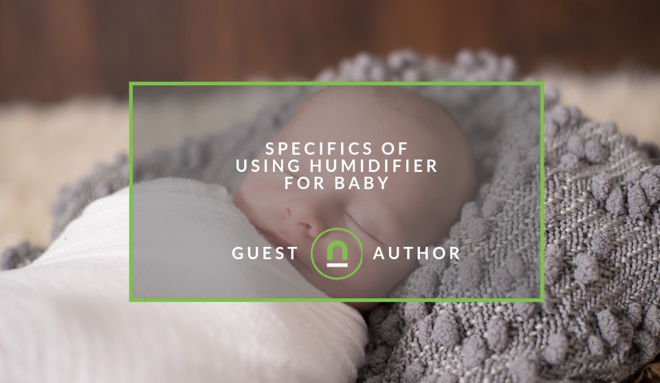Tips for a baby humidifier