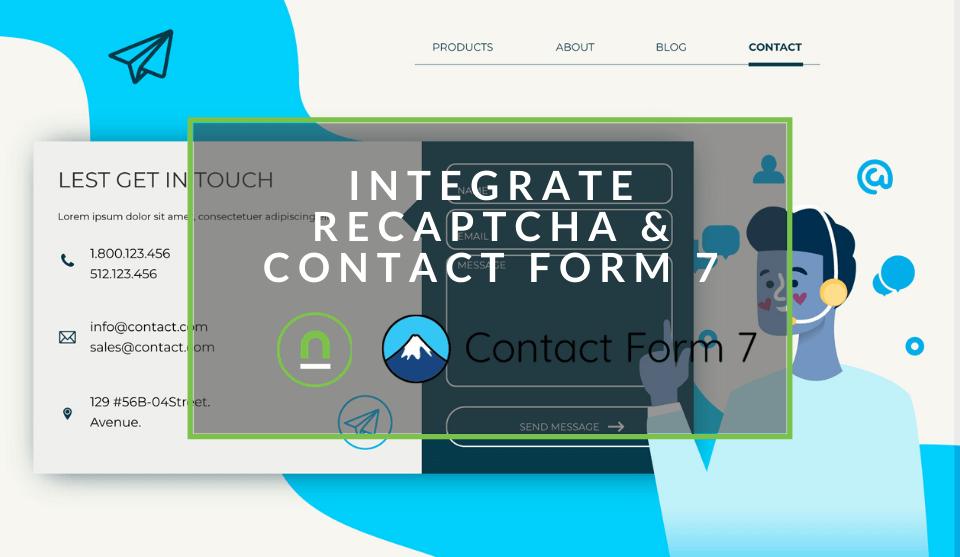 integrate contact form 7 and google reCAPTCHA