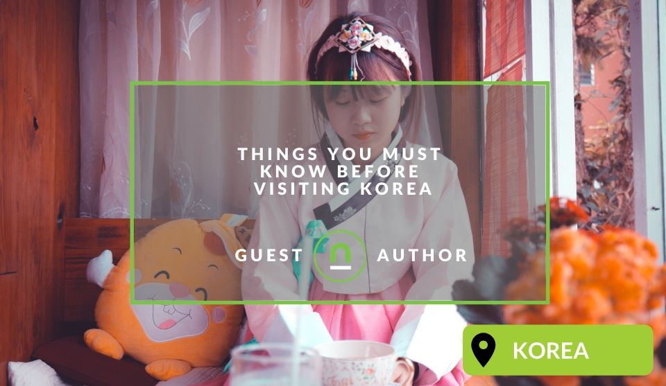 Guide to preparing to visit Korea