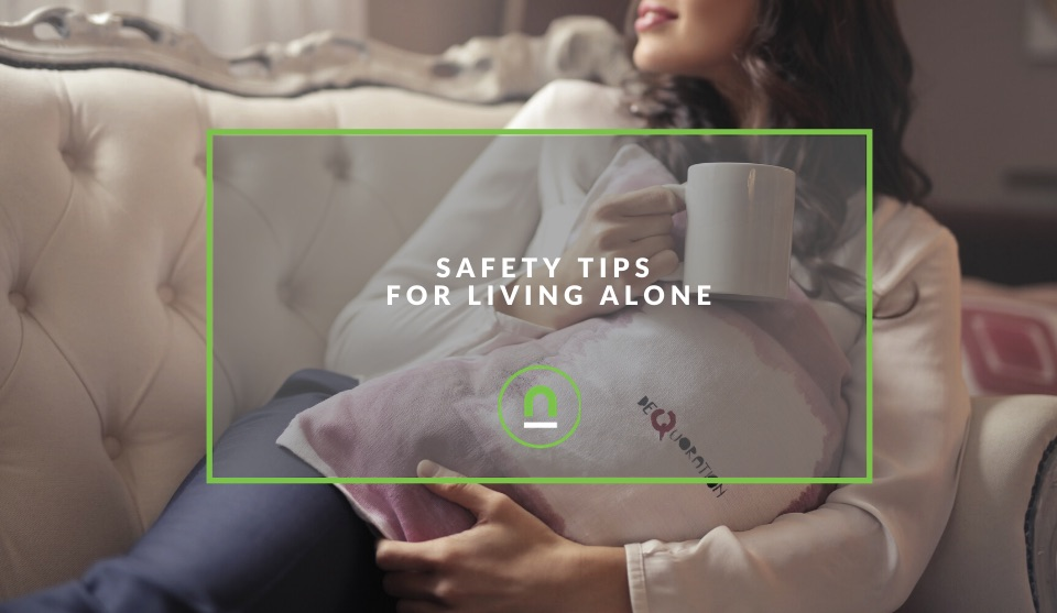 How to stay safe when living by yourself