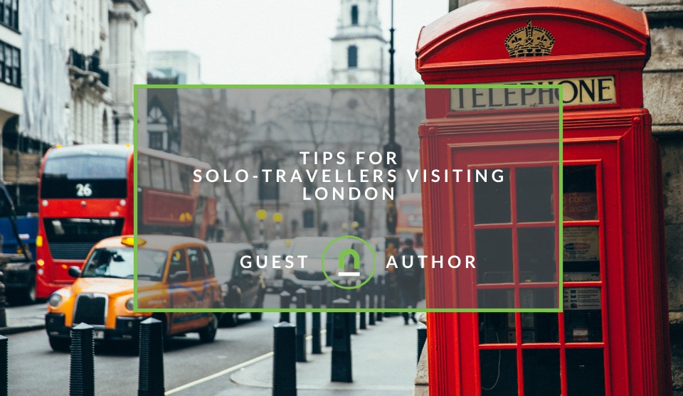 Solo tips for travelling to London