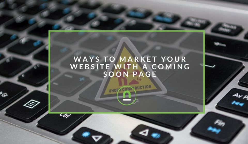 Coming soon page marketing tips