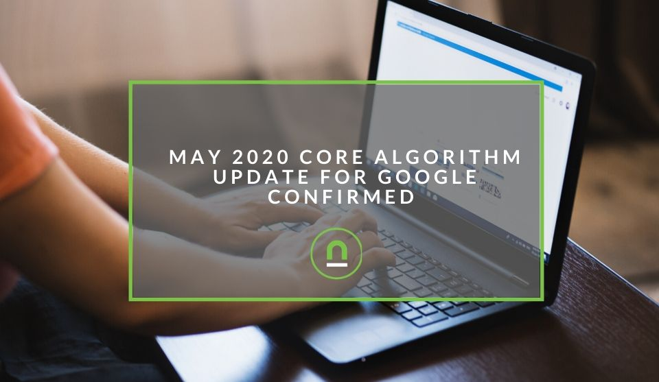 Google Algorithm update for May 2020 summary