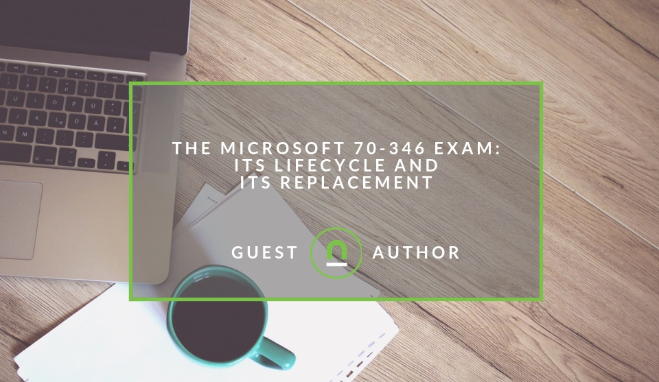 How to pass the Microsoft 70-346 Exam