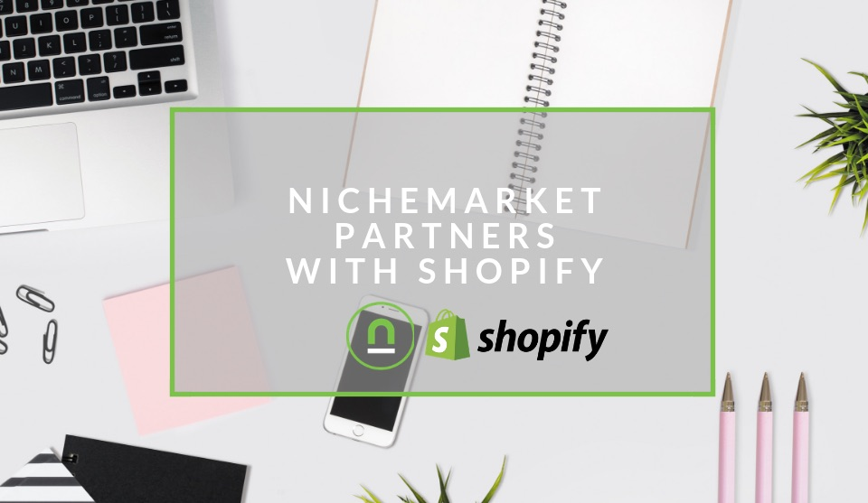 nichemarket and shopify partner