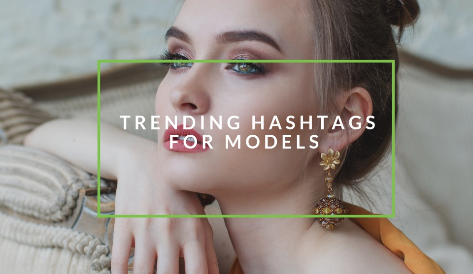 Popular Hashtags for models