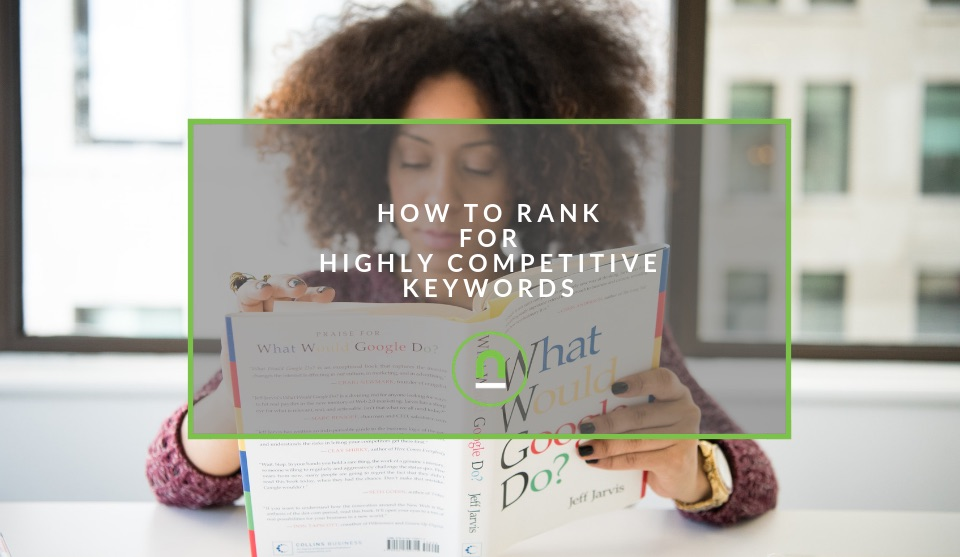Plan for ranking on competitive keywords