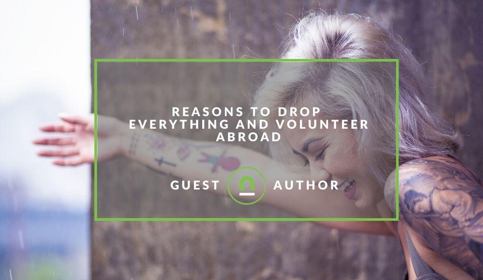 Drop everything to volunteer overseas
