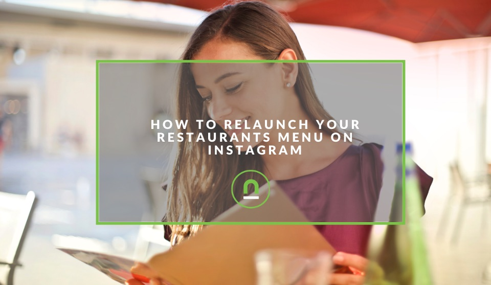 Relaunch your menu on Instagram
