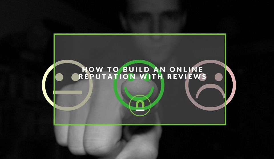 Online reviews and reputation