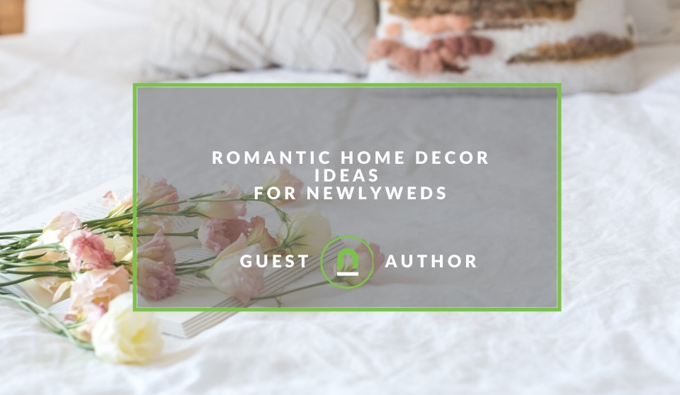 Home Decor Ideas for newly weds
