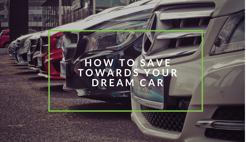 How to save up for your dream car