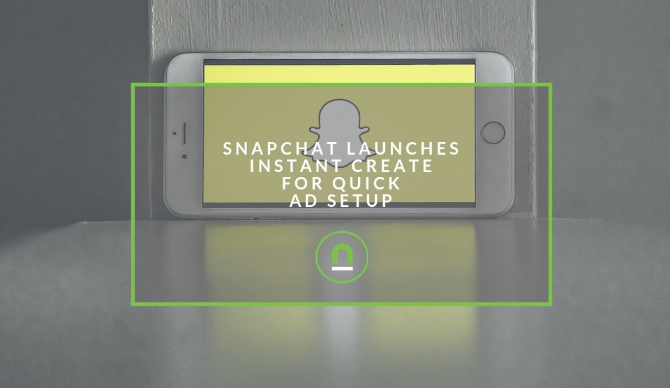 SnapChat Quick Advert Creation