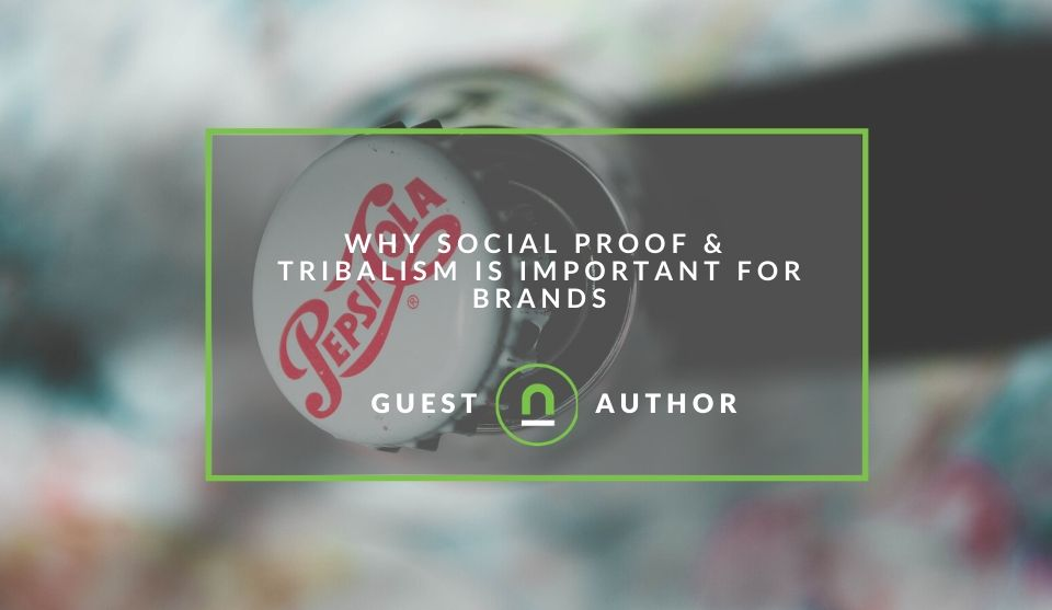Social proof and tribalism for brands