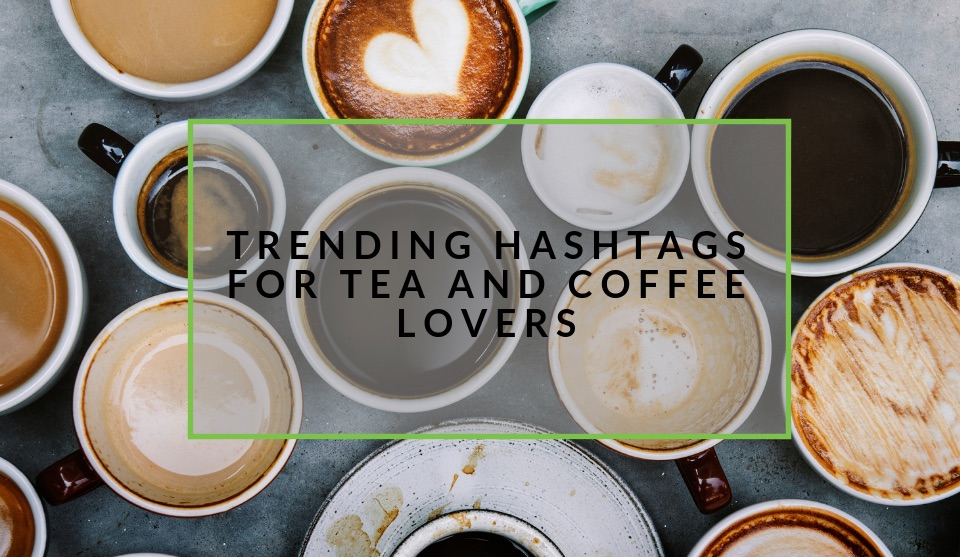 Popular hashtags for coffee drinkers