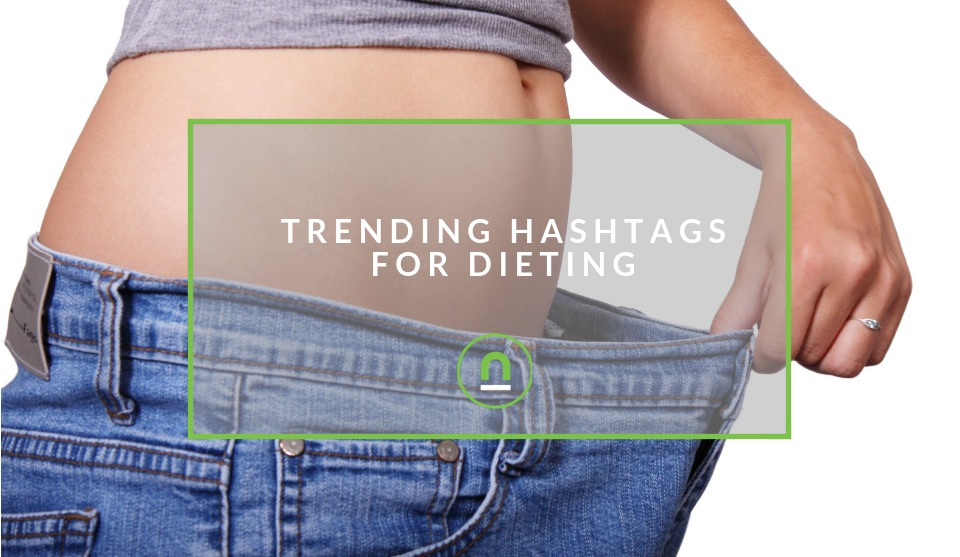 Trending hashtags for dieting