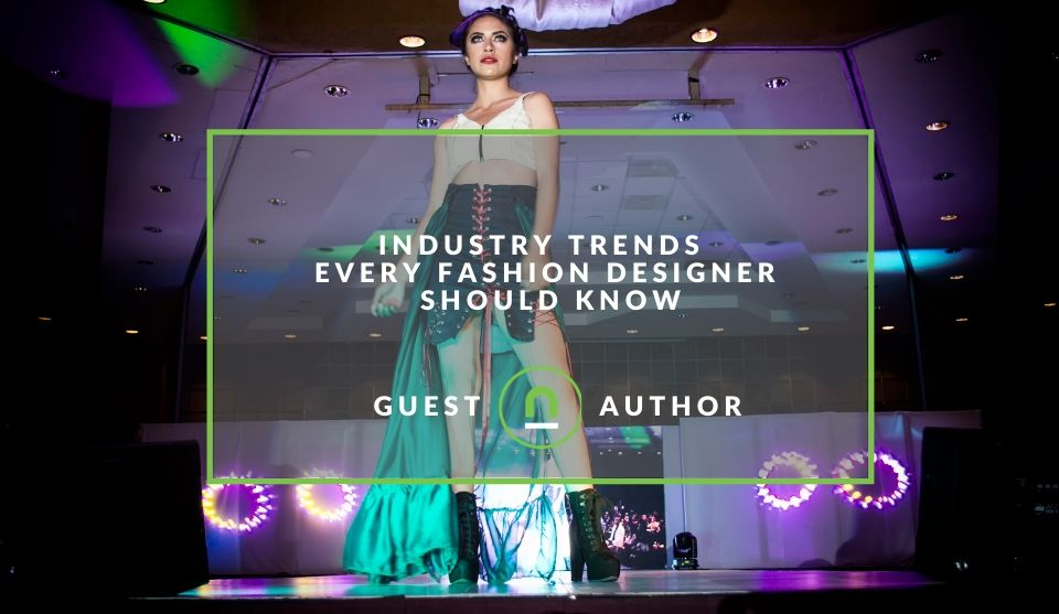 Fashion Designer Must Know Trends