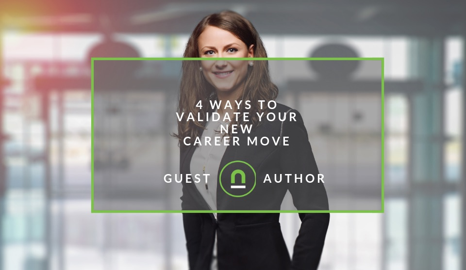 evaluate your next career move